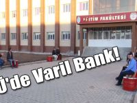 KAÜ'de Varil Bank!