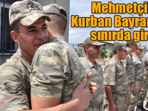 Mehmetçik, Kurban Bayramı'na Kars - Ermenistan sınırında girdi